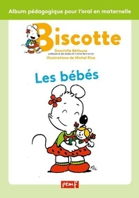Domitille Bethune et Michel Rius - Les bébés.