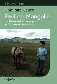 Era-circus.be Paul en Mongolie - L'autisme est un voyage que je n'avais pas prévu Image