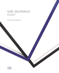 Domitille d' Orgeval - Gael Bourmaud - In/Out.