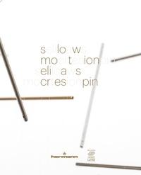Domitille d' Orgeval - Slow Motion Elias Crespin.