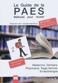 Domitille Dano et Elisabeth Asselineau - Le Guide de la PAES - Méthode pour réussir (spéciale Ile-de-France).