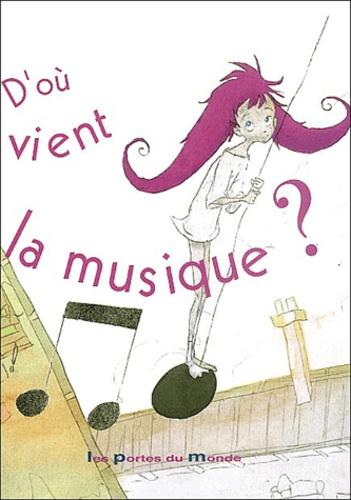 Domitille de Bienassis et Gwendal Blondelle - D'où vient la musique ?.