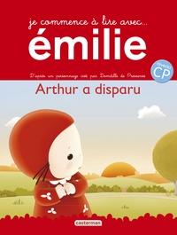 Domitille de Pressensé - Emilie Tome 12 : Arthur a disparu.