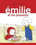 Domitille de Pressensé - Emilie Tome 18 : Emilie et les poussins.