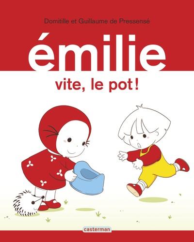 Domitille de Pressensé et Guillaume de Pressensé - Emilie Tome 28 : Vite, le pot !.