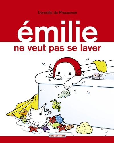 Emilie Tome 9 Emilie ne veut pas se laver