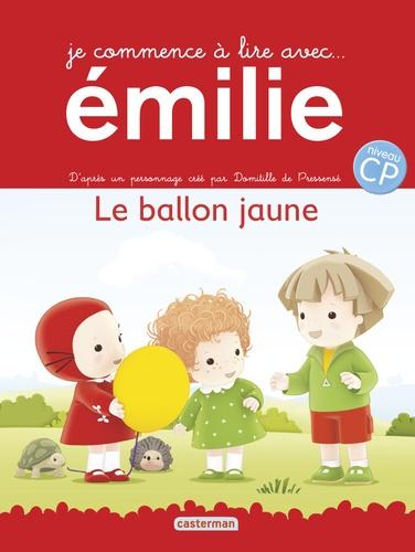Domitille de Pressensé - Je commence à lire avec Emilie Tome 1 : Le ballon jaune.