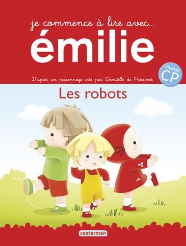 Je commence à lire avec Emilie Tome 10 Les robots