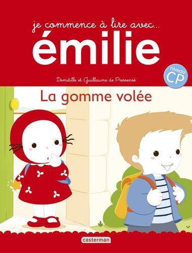 Domitille de Pressensé et Guillaume de Pressensé - Je commence à lire avec Emilie Tome 13 : La gomme volée.