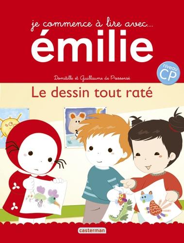 Domitille de Pressensé et Guillaume de Pressensé - Je commence à lire avec Emilie Tome 14 : Le dessin tout raté.