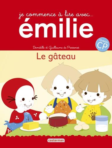 Domitille de Pressensé et Guillaume de Pressensé - Je commence à lire avec Emilie Tome 15 : Le gâteau.