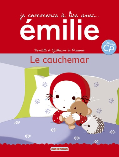Domitille de Pressensé et Guillaume de Pressensé - Je commence à lire avec Emilie Tome 17 : Le cauchemar.