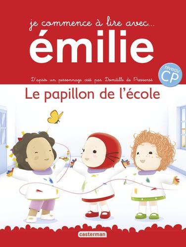 Domitille de Pressensé - Je commence à lire avec Emilie Tome 2 : Le papillon de l'école.