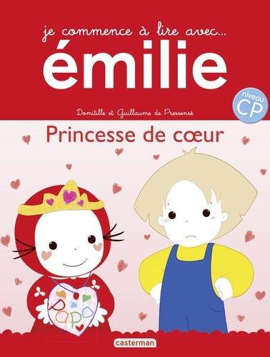 Domitille de Pressensé et Guillaume de Pressensé - Je commence à lire avec Emilie Tome 20 : Princesse de coeur.