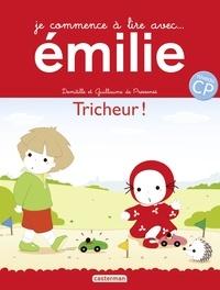 Domitille de Pressensé et Guillaume de Pressensé - Je commence à lire avec Emilie Tome 21 : Tricheur !.