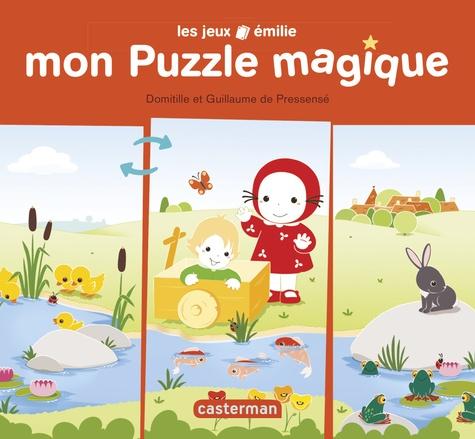 Domitille de Pressensé et Guillaume de Pressensé - Mon puzzle magique.