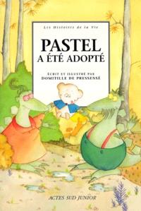 Domitille de Pressensé - Pastel a été adopté.