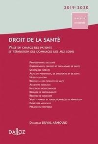 Domitille Duval-Arnould - Droit de la santé - Prise en charge des patients et réparation des dommages consécutifs liés aux soins.