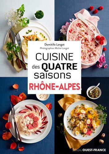 Cuisine des quatre saisons Rhône-Alpes