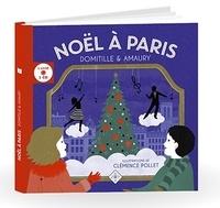 Domitille et  Amaury - Noël à Paris. 1 CD audio