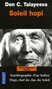 Don C. Talayesva - Soleil hopi - L'autobiographie d'un Indien Hopi.