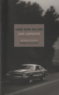 Don Carpenter - Hard Rain Falling.