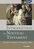 Don Carson et Douglas J. Moo - Introduction au Nouveau Testament.