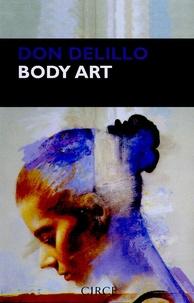 Don DeLillo - Body art.