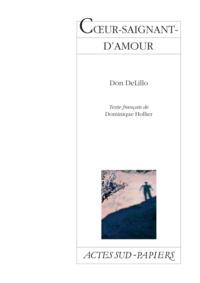 Don DeLillo - Coeur-saignant-d'amour.