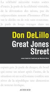 Don DeLillo - Great Jones Street.