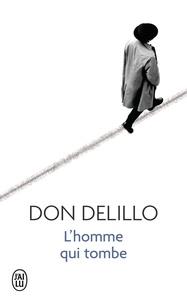 Don DeLillo - L'homme qui tombe.