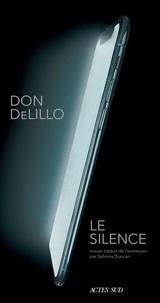 Don DeLillo - Le silence.