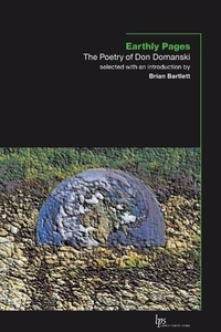 Don Domanski et Brian Bartlett - Earthly Pages - The Poetry of Don Domanski.