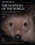 Don-E Wilson et Russell A. Mittermeier - Handbook of the Mammals of the World - Volume 8, Insectivores, Sloths and Colugos.