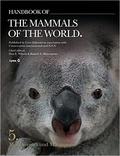 Don-E Wilson et Russell A. Mittermeier - Handbook of the Mammals of the World - Volume 5, Monotremes and Marsupials.