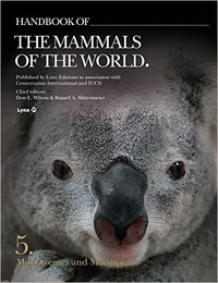 Don-E Wilson et Russell A. Mittermeier - Handbook of the Mammals of the World - Volume 5, Monotremes and Marsupials.