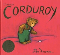 Don Freeman - L'ourson Corduroy.