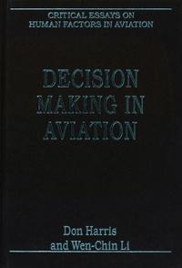 Don Harris et Li Wen-Chin - Decision Making in Aviation.