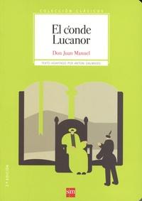 Don Juan Manuel - El conde Lucanor.