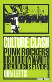 Don Letts et David Nobakht - Culture Clash - Punk rockers, big audio dynamite, dreadloks et video.