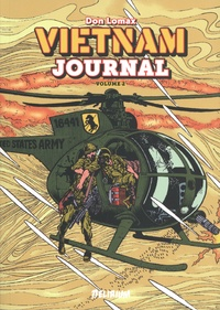 Don Lomax - Vietnam Journal Tome 2 : Le triangle de fer.