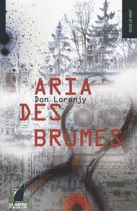 Don Lorenjy - Aria des Brumes.