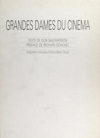 Don Macpherson et  Collectif - Grandes dames du cinéma.