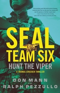 Don Mann et Ralph Pezzullo - SEAL Team Six: Hunt the Viper.