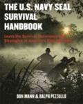 Don Mann - U.S. Navy Seal Survival Handbook.
