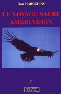 Le voyage sacré amérindien. Année 2000, regard amérindien sur lEurope.pdf