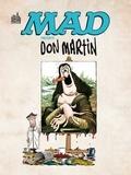 Don Martin - Mad présente Don Martin (1956-1965) - Le plus fou de tous les artistes fous de Mad.