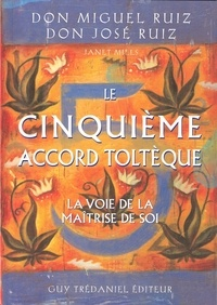 Le cinquième accord toltèque - Don Miguel Ruiz - Format ePub - 9782813211415 - 11,99 €
