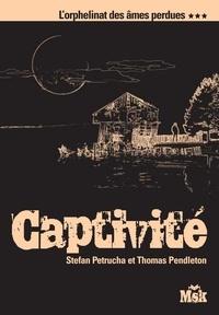 Don Pendleton et Stefan Petrucha - Captivité.