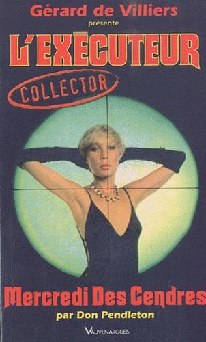 Don Pendleton - Mercredi des Cendres - Collector.